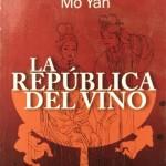La República del Vino_Mo Yan