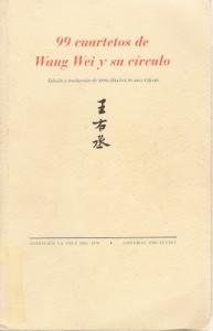99 cuartetos de Wang Wei y su círculo
