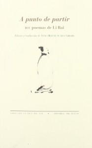 A punto de partir-Cien poemas de Li Bai