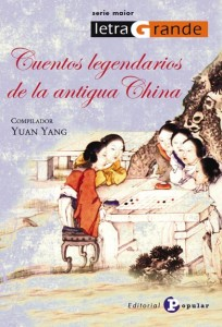 Cuentos legendarios de la antigua China