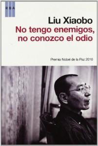 No tengo enemigos, no conozco el odio_Liu Xiaobo