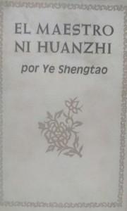 YE SHENGTAO_El maestro Ni Huanzhi