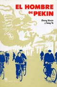 Zhang Xinxin y Sang Ye_El hombre de Pekín