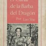 Lao She_El Canal de la Barba del Dragón