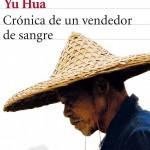 Yu Hua_Crónica de un vendedor de sangre