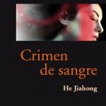 HE JIAHONG_Crimen de sangre