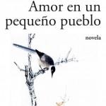 WANG Anyi_Amor en un pequeño pueblo_Popular