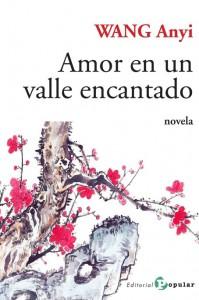 WANG Anyi_Amor en un valle encantado_Popular