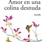 WANG Anyi_Amor en una colina desnuda_Popular