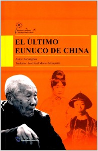 El último eunuco de China