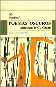 Poemas oscuros - Antología de Gu Cheng