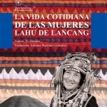 La vida cotidiana de las mujeres lahu de lancang