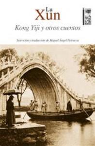 lu-xun_kong-yiji-y-otros-cuentos