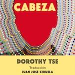 DOROTHY TSE_La Cabeza