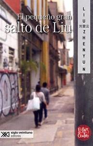 Liu Zhenyun_El pequeño gran salto de Liu