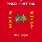 RAO Pingru_La historia de Pingru y Meitang