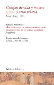 XIAO HONG_Campos de vida y muerte